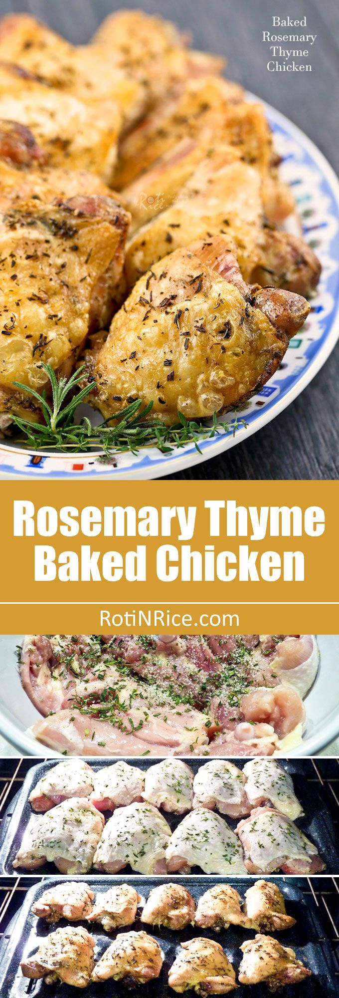 Rosemary Thyme Baked Chicken with a golden crispy skin. Only a few ingredients and minimum prep time. Great for any day of the week. | RotiNRice