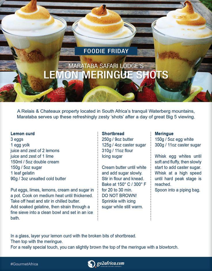 Marataba Safari Lodge's lemon meringue shots. #Africa #GourmetAfrica #recipe #foodie #dessert #lemon #meringue #sweet