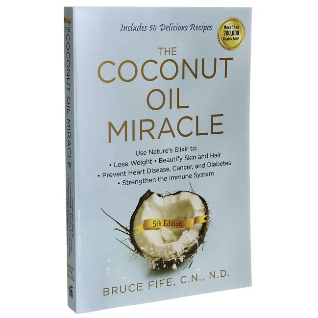 Book of the Month Review: The Coconut Oil Miracle by Bruce Fife