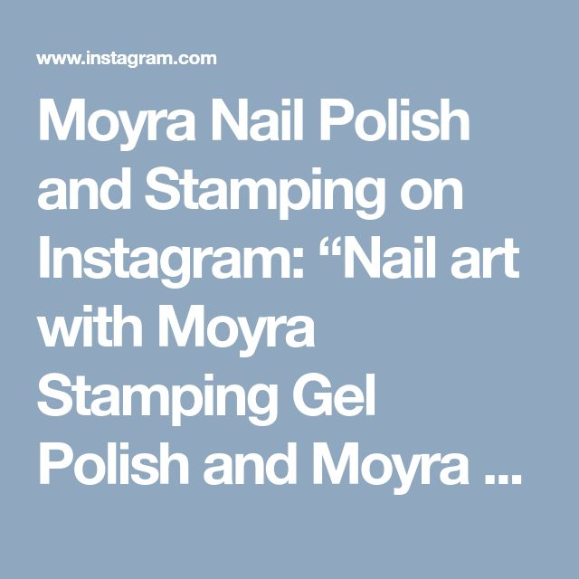 "Moyra Nail Polish and Stamping on Instagram: ""Nail art with Moyra Stamping Gel Polish and Moyra Glitter powder. Webshop:…"" • Instagram"