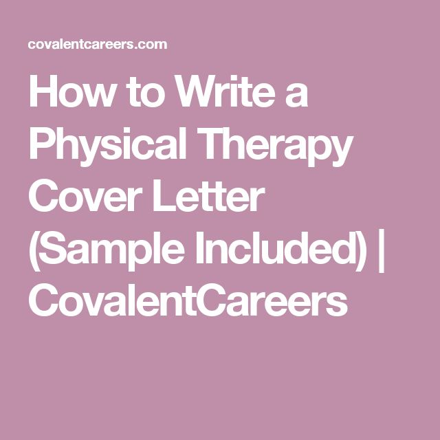 How to Write a Physical Therapy Cover Letter (Sample Included) | CovalentCareers
