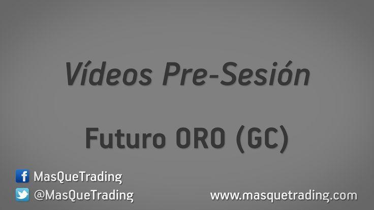 Vídeo análisis pre-sesión del Futuro ORO (GC) día 22-12-2015 http://www.masquetrading.com/mercado/Oro.html Comentarios y consultas a info@masquetrading.com
