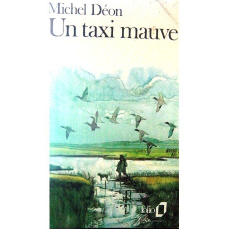 citation / un taxi mauve / bookin / michel déon / résumé