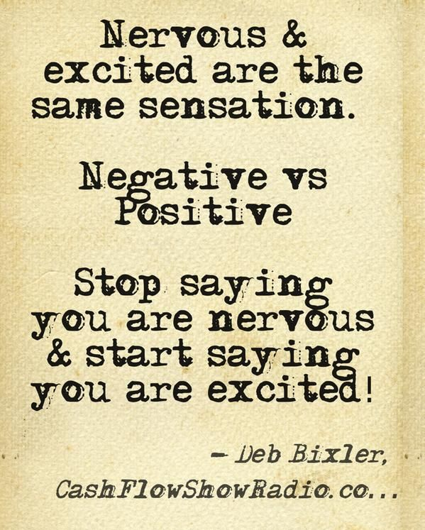 Shared by the Digital Entrepreneurs - Business Tip:  Nervous and excited are the same bodily sensation. One is negative and one is positive.     Stop saying you are nervous and start saying you are excited. www.DebBixler.com/home-business-training.html