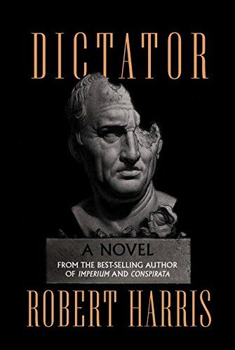 Dictator: A novel (Ancient Rome Trilogy) by Robert Harris.  Find it at the Library:  https://fusion.indstate.edu/iii/encore/record/C__Rb3960742