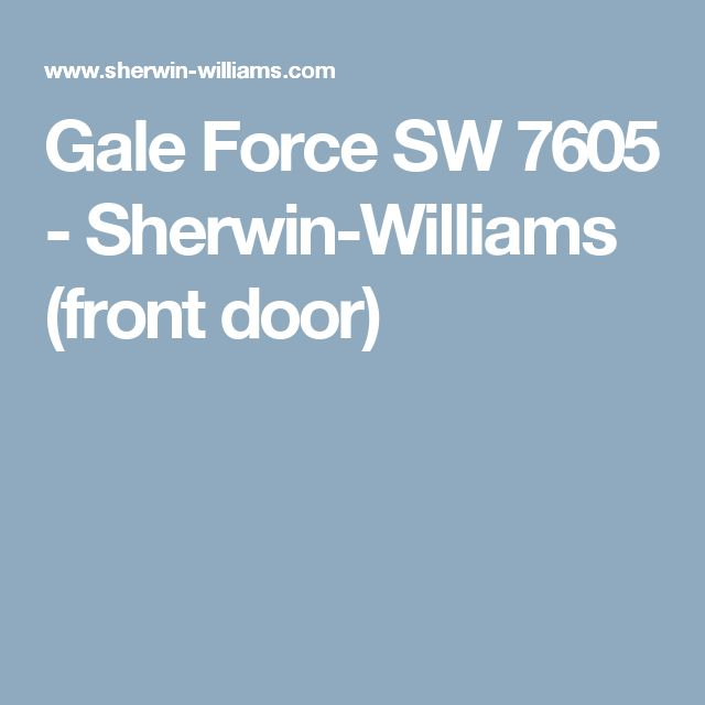 Gale Force SW 7605 - Sherwin-Williams (front door)
