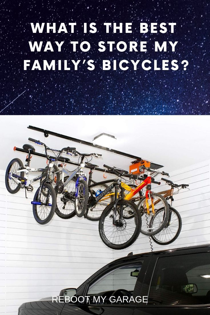 What Is The Best Way To Store My Family S Bicycles Bicycle