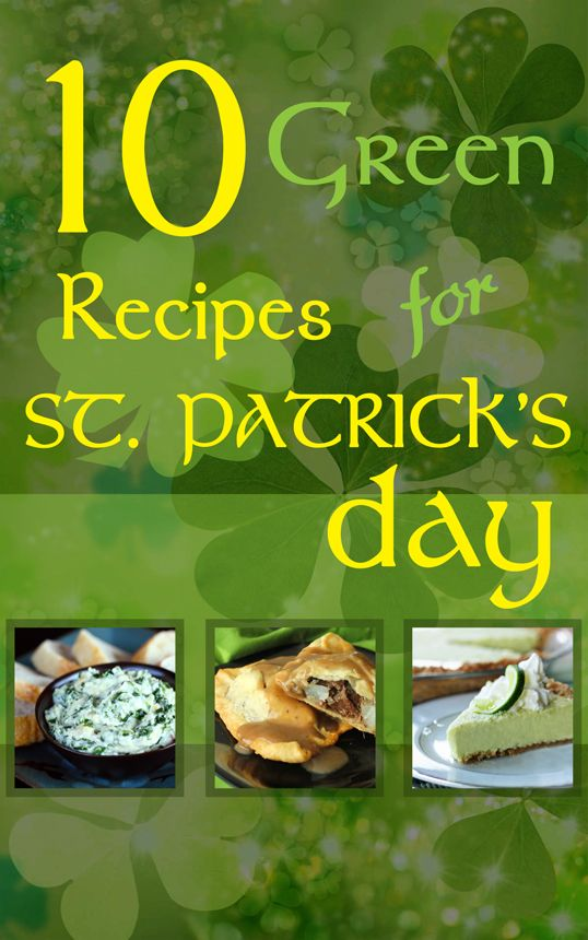 Green recipes for St. Patrick's Day!