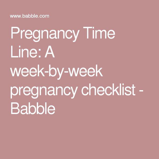 Pregnancy Time Line: A week-by-week pregnancy checklist - Babble