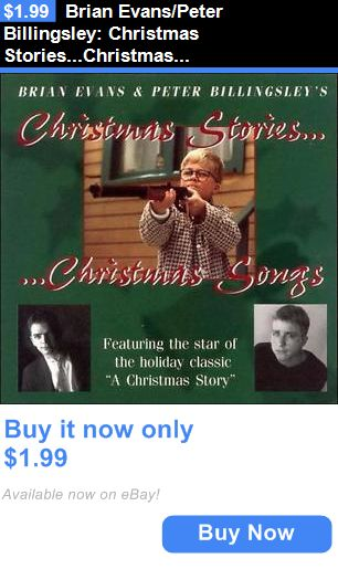 Christmas Songs And Album: Brian Evans/Peter Billingsley: Christmas Stories...Christmas Songs Cd BUY IT NOW ONLY: $1.99