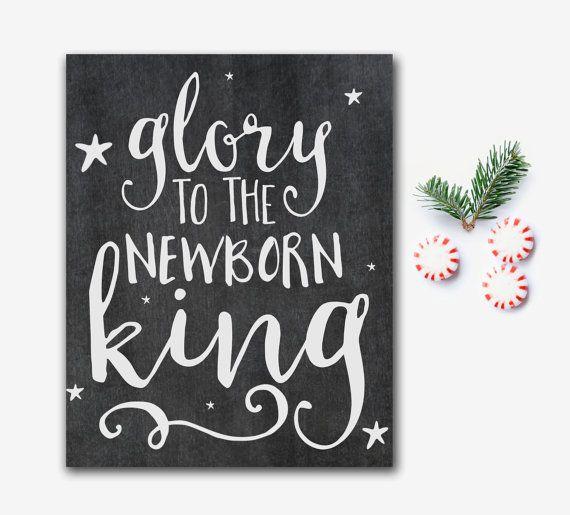 Christian Christmas Printable Glory To The Newborn King Christmas Carol Print printable wall art holiday decoration chalkboard calligraphy