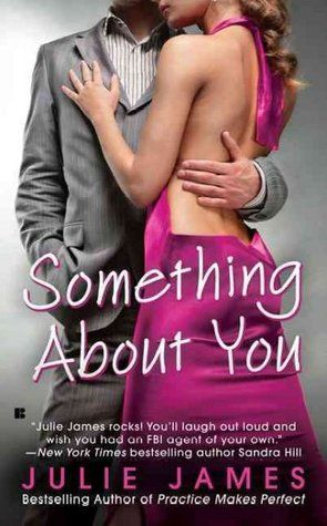 FBI/US Attorney series (#1 Something About You) - Julie James