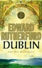 Edward Rutherfurd, Dublin.  See my comment on 'Ireland Awakening'. Very interesting.