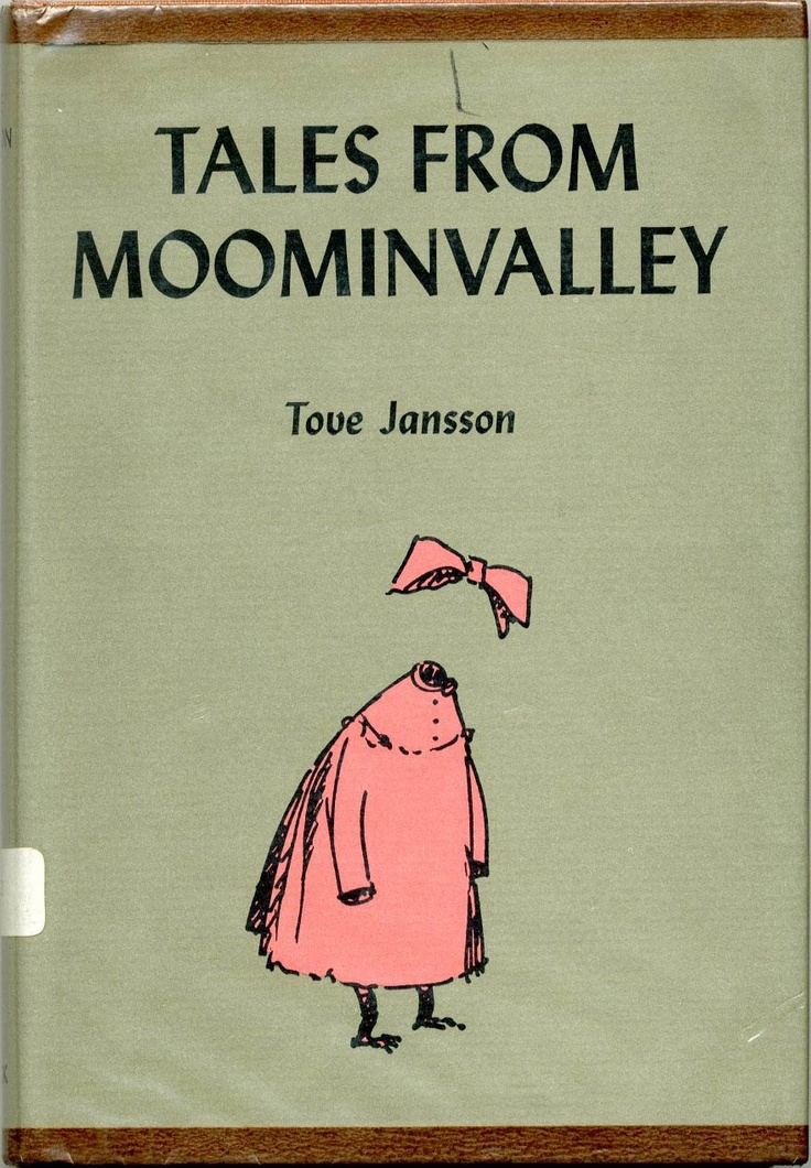 Tales from Moominvalley by Tove Jansson (b. 9 August 1914) *** http://en.wikipedia.org/wiki/Tove_Jansson
