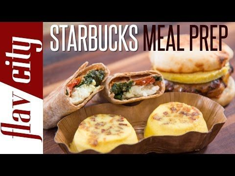 FlavCity | Starbucks Meal Prep