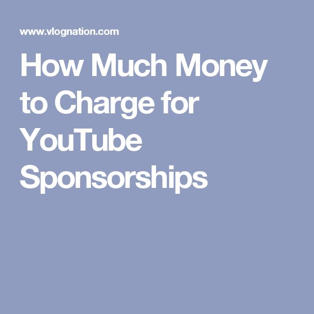 How Much Money to Charge for YouTube Sponsorships