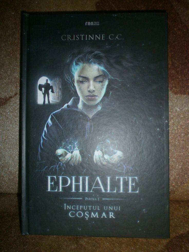 """""""Ephialte. Partea I. Începutul unui coșmar"""" – Cristinne C.C. – Rândurile Evei"""