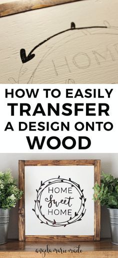 How to easily transfer a design onto wood with just a pencil! Easy DIY Wood Sign and DIY wedding signs. Home Sweet Home Sign. Click to get the tutorial!
