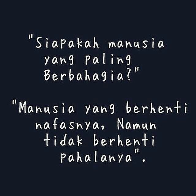 Siapa yang mencontohkan perbuatan baik dalam Islam lalu perbuatan itu setelahnya dicontoh (orang lain) maka akan dicatat untuknya pahala seperti pahala orang yang mencontohnya tanpa dikurangi sedikit pun pahala mereka yang mencontoh nya. Dan barangsiapa mencontohkan perbuatan buruk lalu perbuatan itu dilakukan oleh orang lain maka akan ditulis baginya dosa seperti dosa orang yang menirunya tanpa mengurangi mereka yang menirunya. (HR. Muslim dari Jarir bin Abdillah ra)  Rasulullah saw…