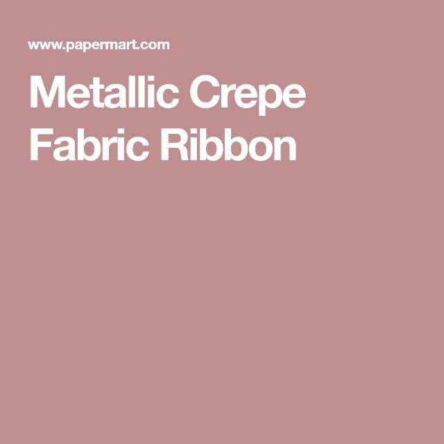 Metallic Crepe Fabric Ribbon