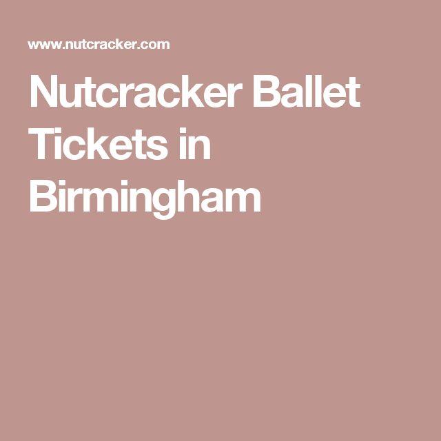 Nutcracker Ballet Tickets in Birmingham