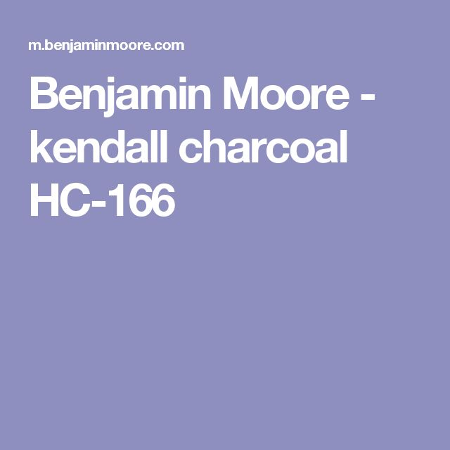 Benjamin Moore - kendall charcoal HC-166
