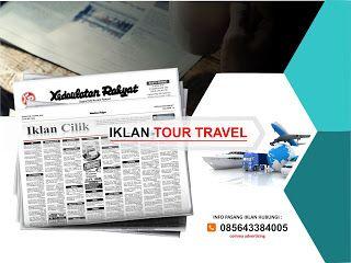 Pasang iklan baris Tour Travel di koran Kedaulatan Rakyat Jogja, Kirim Materi Iklan ke 085643384005 (SMS/WA)
