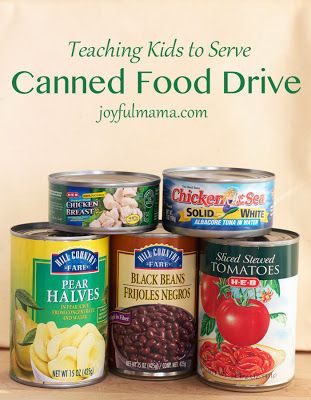 Canned Food Drive {teaching kids to serve} via Joyful Mama