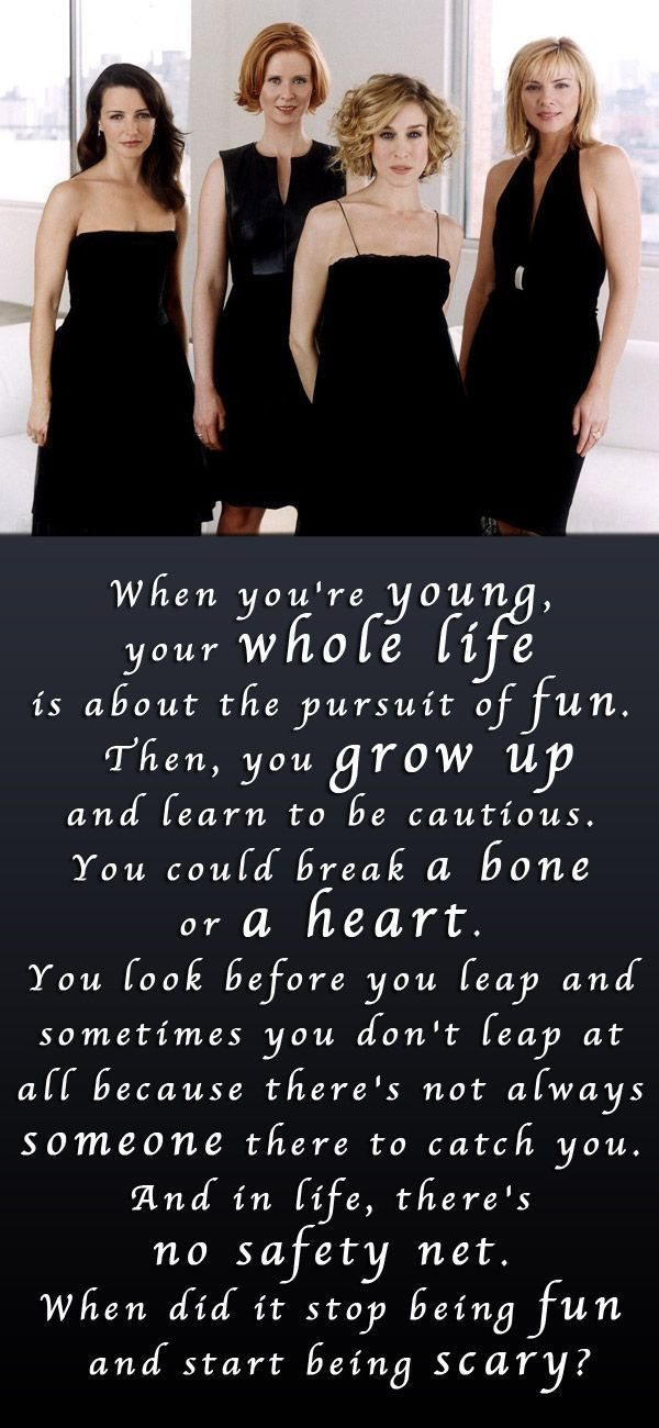 When you're young your whole life is about the pursuit of fun.