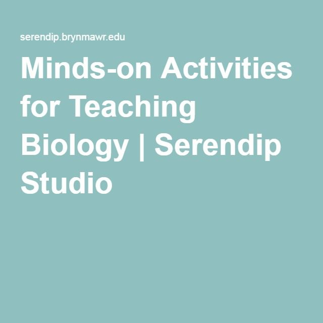 Minds-on Activities for Teaching Biology | Serendip Studio
