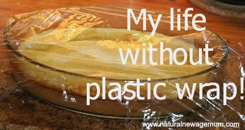 My life without plastic wrap - Plastic free food wrapping ideas