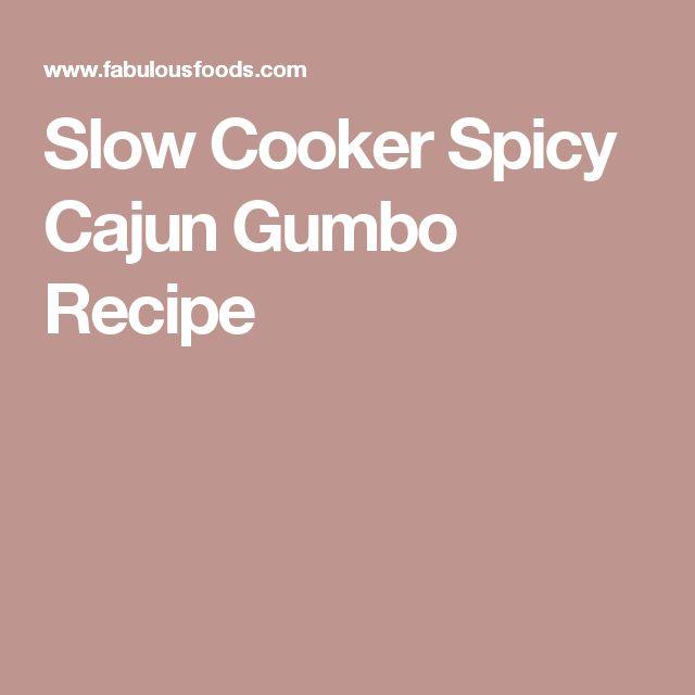 Slow Cooker Spicy Cajun Gumbo Recipe