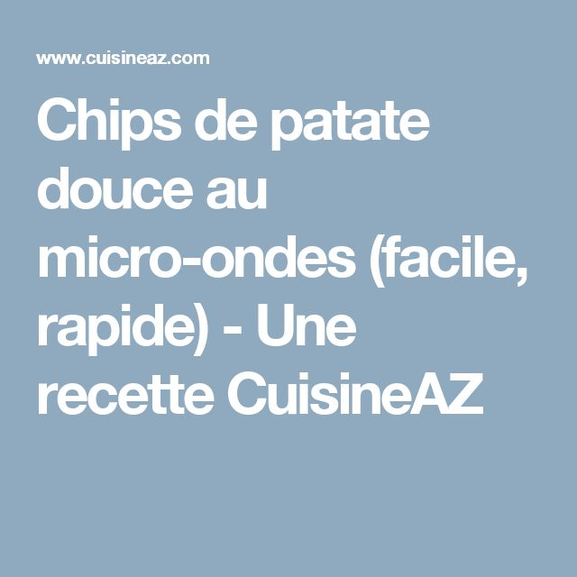 17 meilleures id es propos de chips au micro ondes sur
