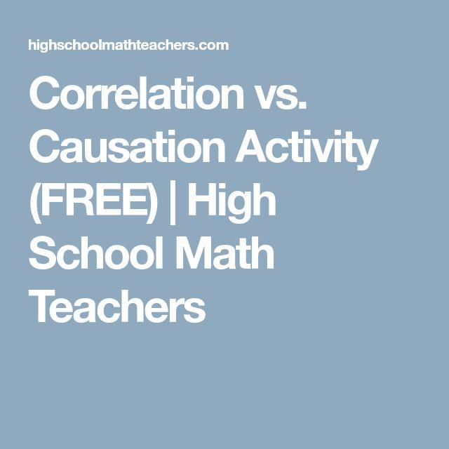 Correlation vs. Causation Activity (FREE) | High School Math Teachers