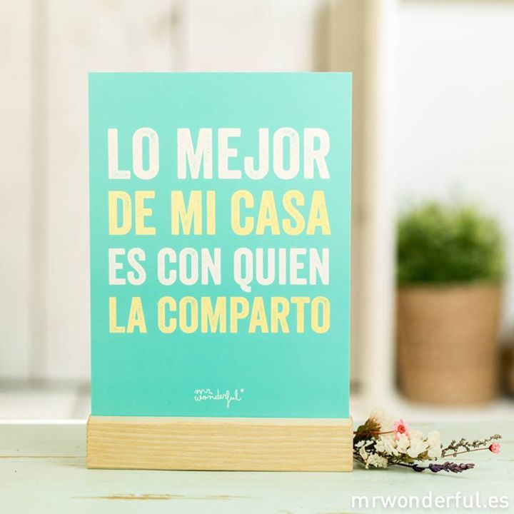 Lo mejor de mi casa frases mr wonderful y mas for Mejor parrilla para casa