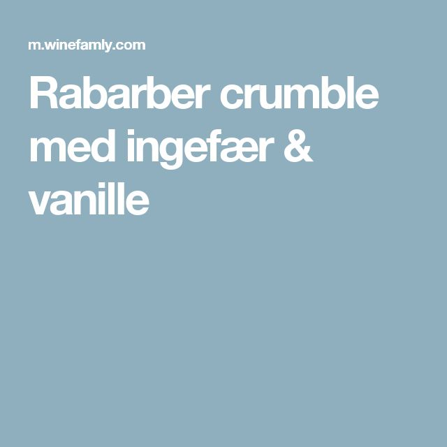 Rabarber crumble med ingefær & vanille