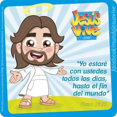 Jesús Vive® – Yo estaré con ustedes todos los días hasta el fin del mundo