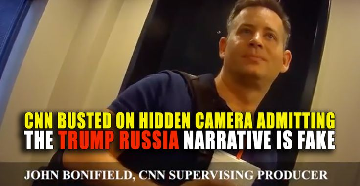 BREAKING : CNN BUSTED on Hidden Video Admitting RUSSIA NARRATIVE is FAKE – TruthFeed