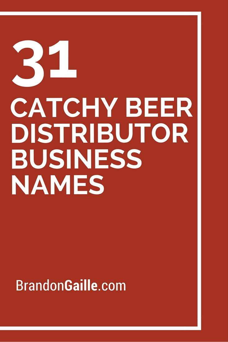 31 catchy beer distributor business names
