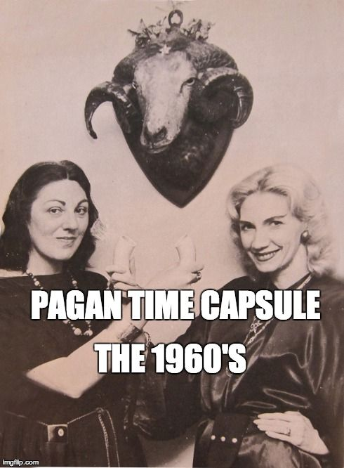 Pagan Time Capsule:  1960′s