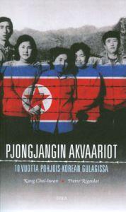 Kang Chol-hwan, Pierre Rigoulot: Pjongjangin akvaariot (5,70€)