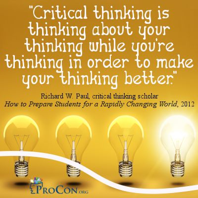 Quotes about Critical Thinking - Page Five - ProCon.org