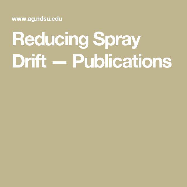Reducing Spray Drift — Publications