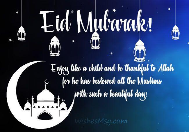 200+ Eid Mubarak Wishes : Happy Eid Mubarak Messages (Aug. 2019 ...