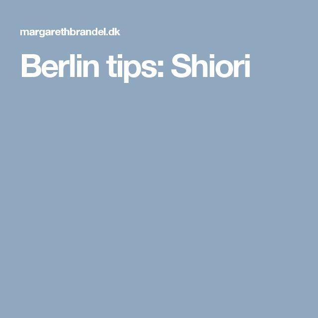 Berlin tips: Shiori