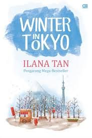 Winter in Tokyo By Ilana Tan favorit q ^^  semoga filmnya g mengecewakan