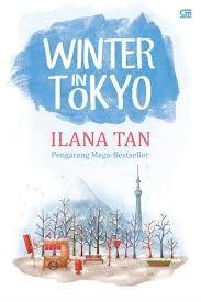 Winter in Tokyo By Ilana Tan favorit q ^^  semoga filmnya g mengecewakan