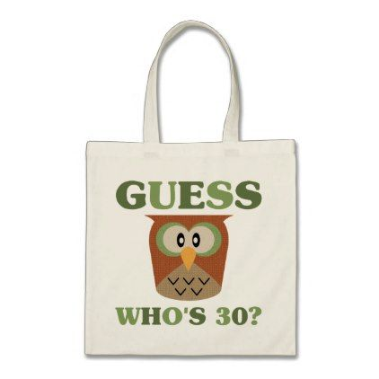 #Guess Who's 30 Tote Bag - #giftidea #gift #present #idea #number #thirty #thirtieth #bday #birthday #30thbirthday #party #anniversary #30th