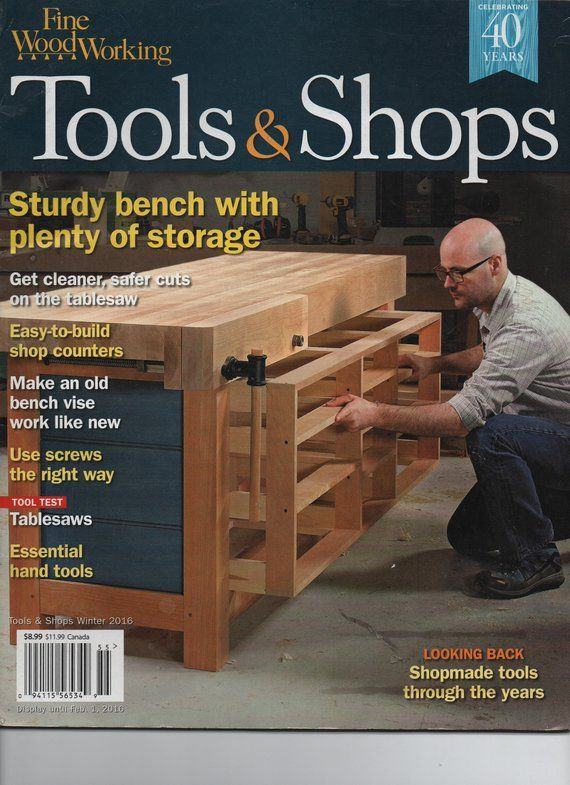 Fine Woodworking Magazine Special Tools Shops Winter 2016 Good