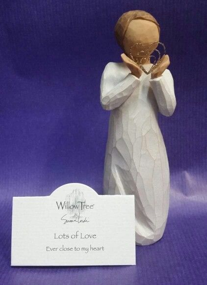 Willowtree...Lots of Love